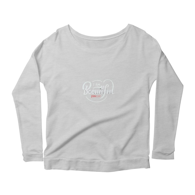 P.ink Day - I am Beautiful - Permanent Collection Women's Longsleeve Scoopneck  by P.INK—don't let breast cancer leave the last mark