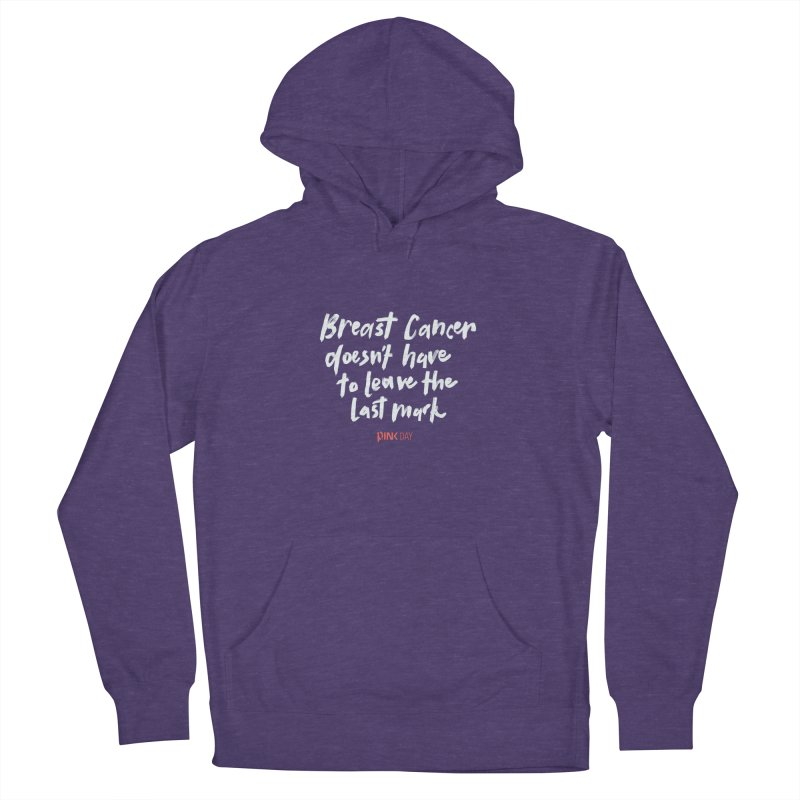 P.ink Day - Breast Cancer Doesn't Have to Leave the Last Mark - White - Permanent Collection Men's Pullover Hoody by P.INK—don't let breast cancer leave the last mark