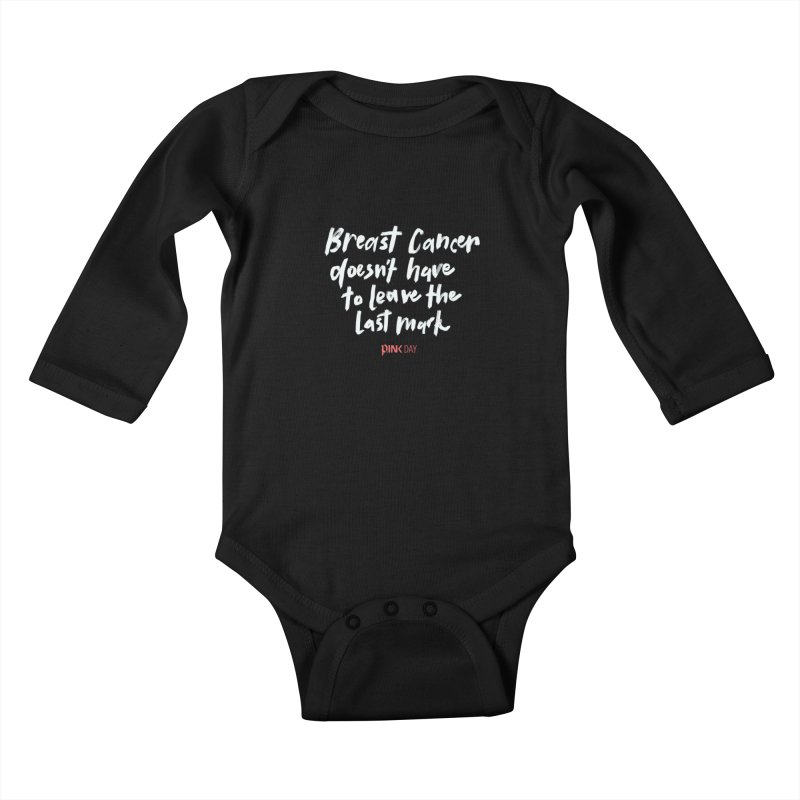 P.ink Day - Breast Cancer Doesn't Have to Leave the Last Mark - White - Permanent Collection Kids Baby Longsleeve Bodysuit by P.INK—don't let breast cancer leave the last mark