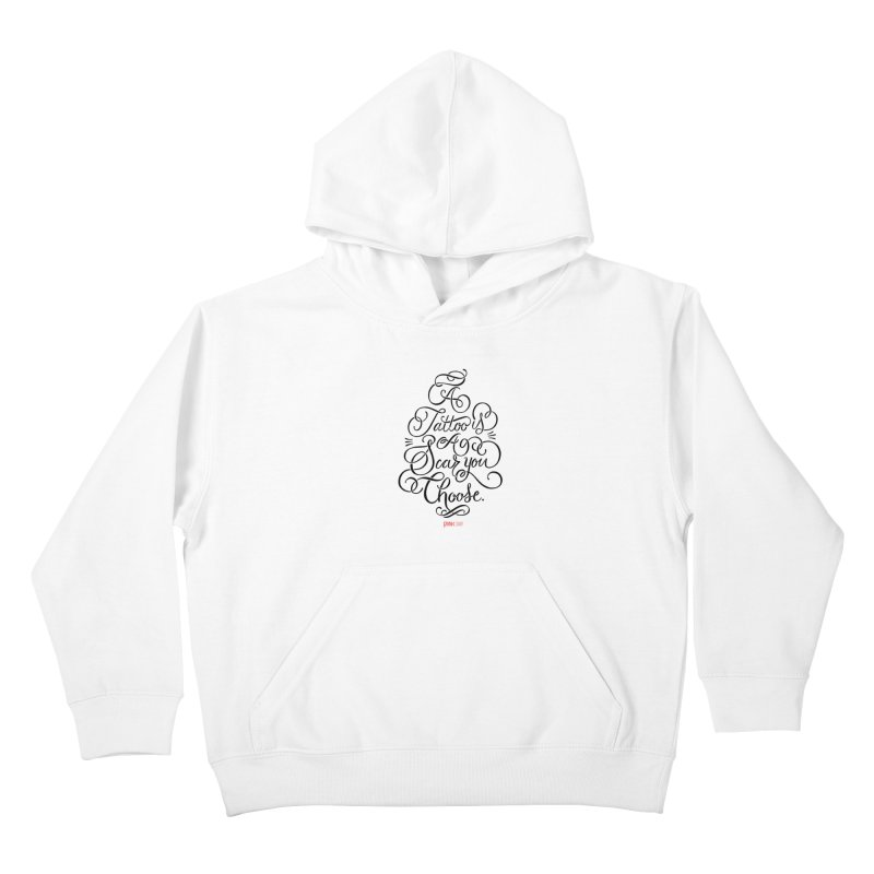 P.ink Day - A Tattoo is a Scar You Choose - Black - Permanent Collection Kids Pullover Hoody by P.INK—don't let breast cancer leave the last mark