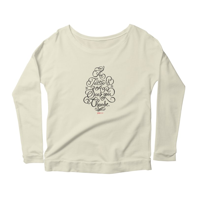 P.ink Day - A Tattoo is a Scar You Choose - Black - Permanent Collection Women's Scoop Neck Longsleeve T-Shirt by P.INK—don't let breast cancer leave the last mark