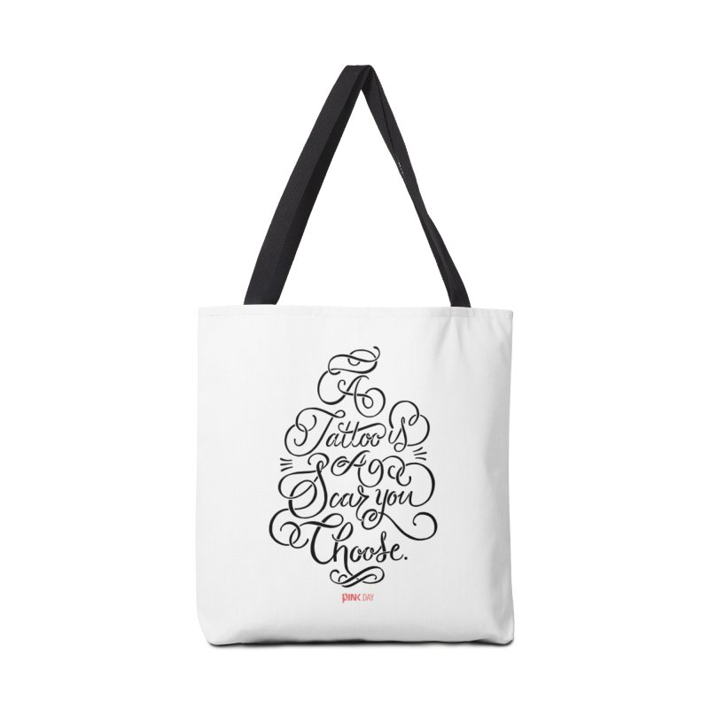 P.ink Day - A Tattoo is a Scar You Choose - Black - Permanent Collection Accessories Bag by P.INK—don't let breast cancer leave the last mark