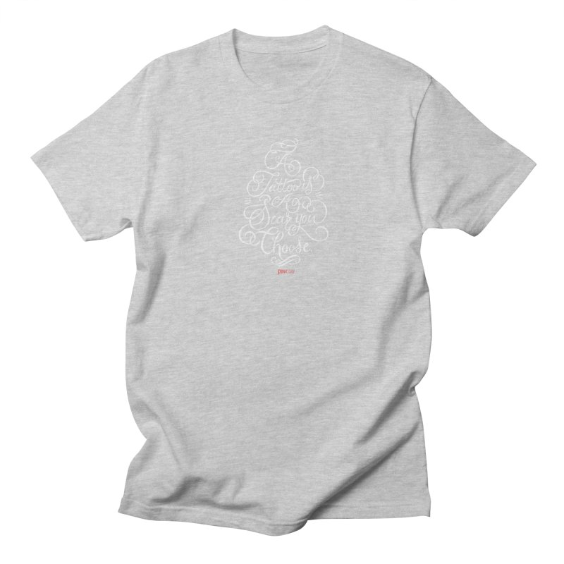 P.ink Day - A Tattoo is a Scar You Choose - White - Permanent Collection Women's Unisex T-Shirt by P.INK—don't let breast cancer leave the last mark