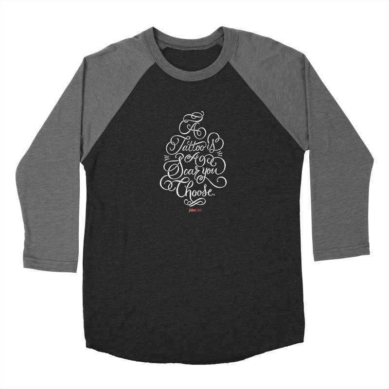 P.ink Day - A Tattoo is a Scar You Choose - White - Permanent Collection Men's Baseball Triblend T-Shirt by P.INK—don't let breast cancer leave the last mark