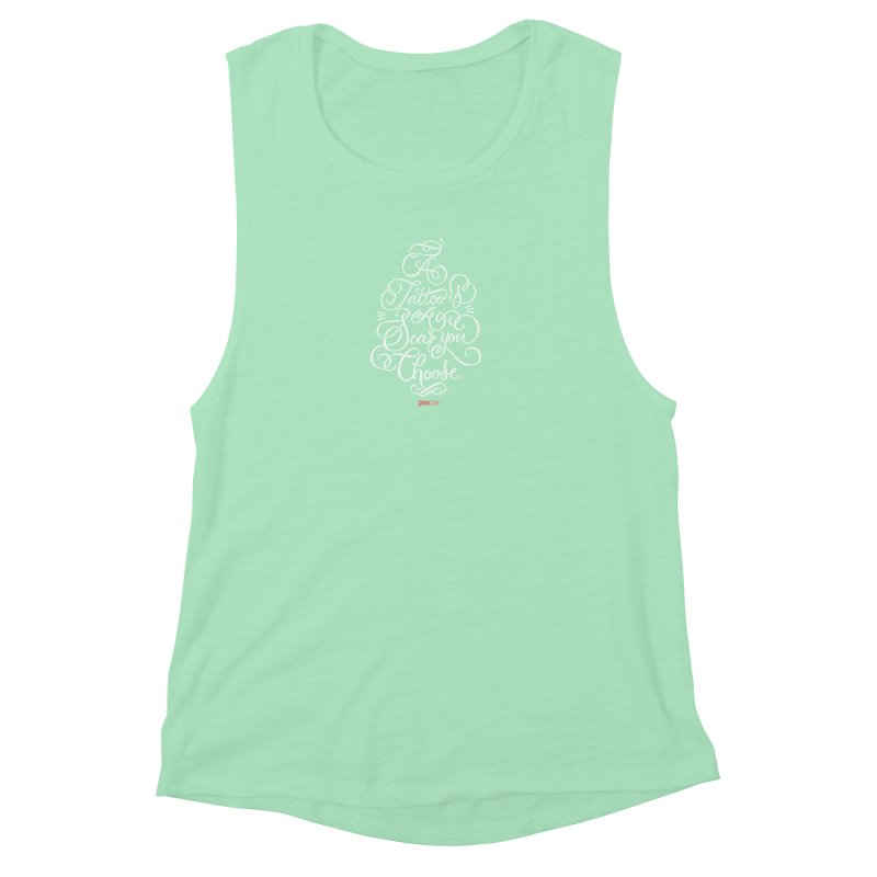 P.ink Day - A Tattoo is a Scar You Choose - White - Permanent Collection Women's Muscle Tank by P.INK—don't let breast cancer leave the last mark