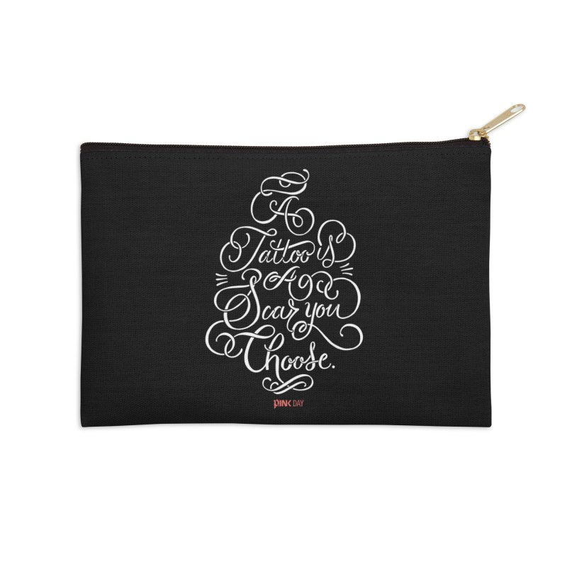 P.ink Day - A Tattoo is a Scar You Choose - White - Permanent Collection Accessories Zip Pouch by P.INK—don't let breast cancer leave the last mark