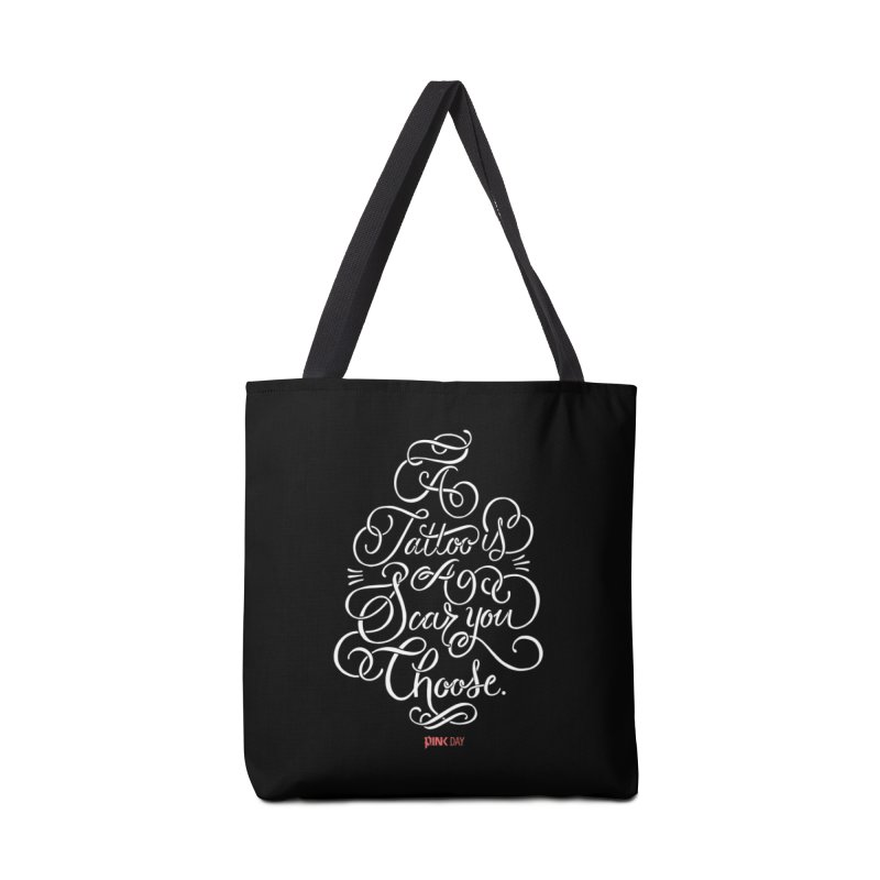 P.ink Day - A Tattoo is a Scar You Choose - White - Permanent Collection Accessories Bag by P.INK—don't let breast cancer leave the last mark