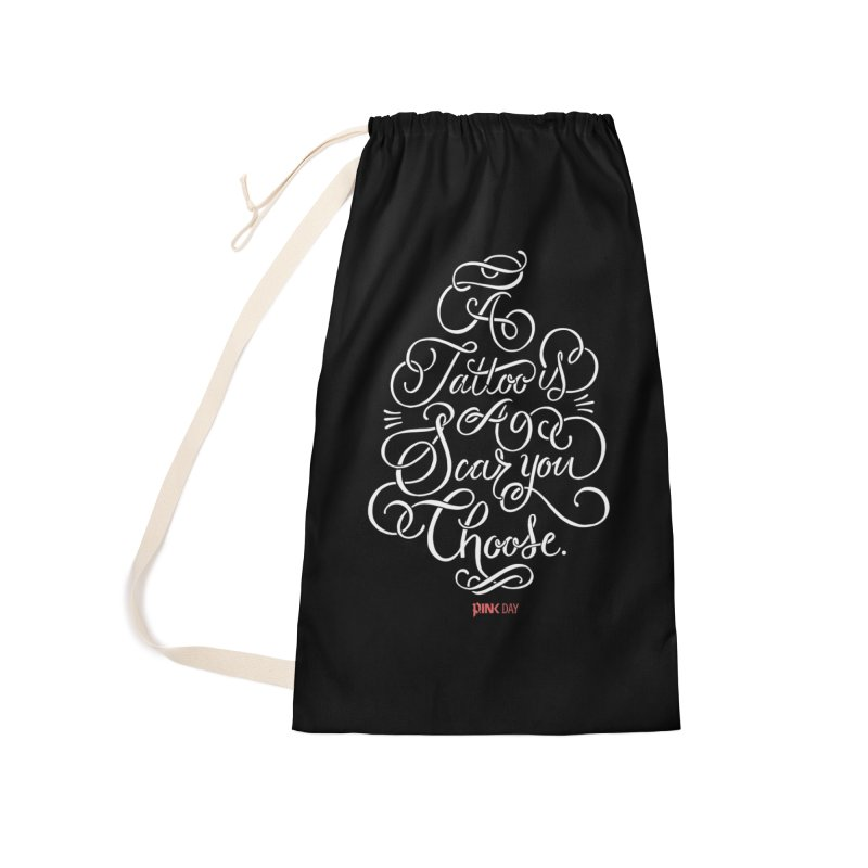 P.ink Day - A Tattoo is a Scar You Choose - White - Permanent Collection Accessories Laundry Bag Bag by P.INK—don't let breast cancer leave the last mark