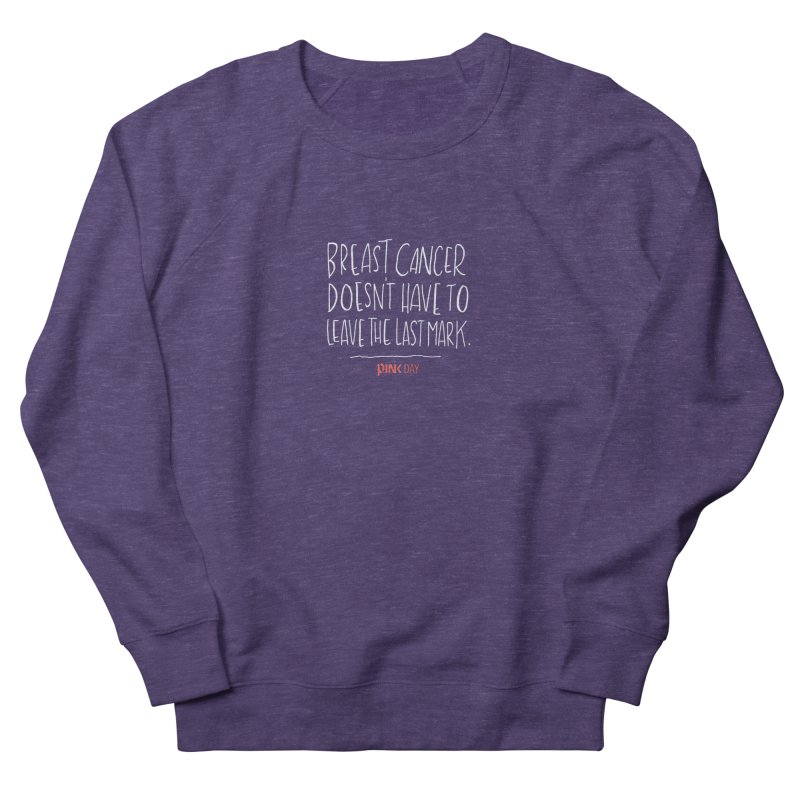 P.ink Day - A Scar You Choose / Alt - Permanent Collection Men's Sweatshirt by P.INK—don't let breast cancer leave the last mark