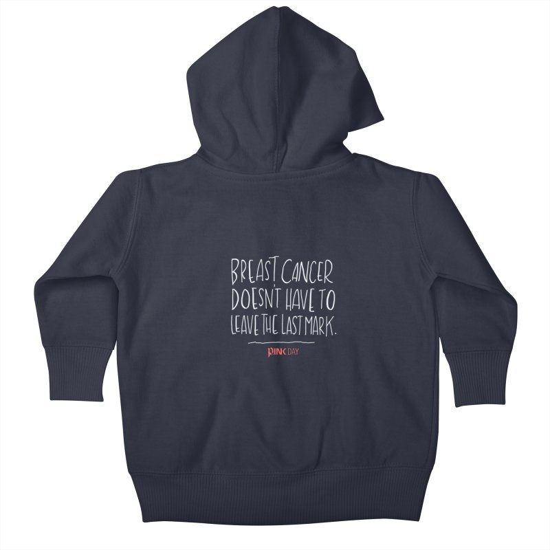 P.ink Day - A Scar You Choose / Alt - Permanent Collection Kids Baby Zip-Up Hoody by P.INK—don't let breast cancer leave the last mark
