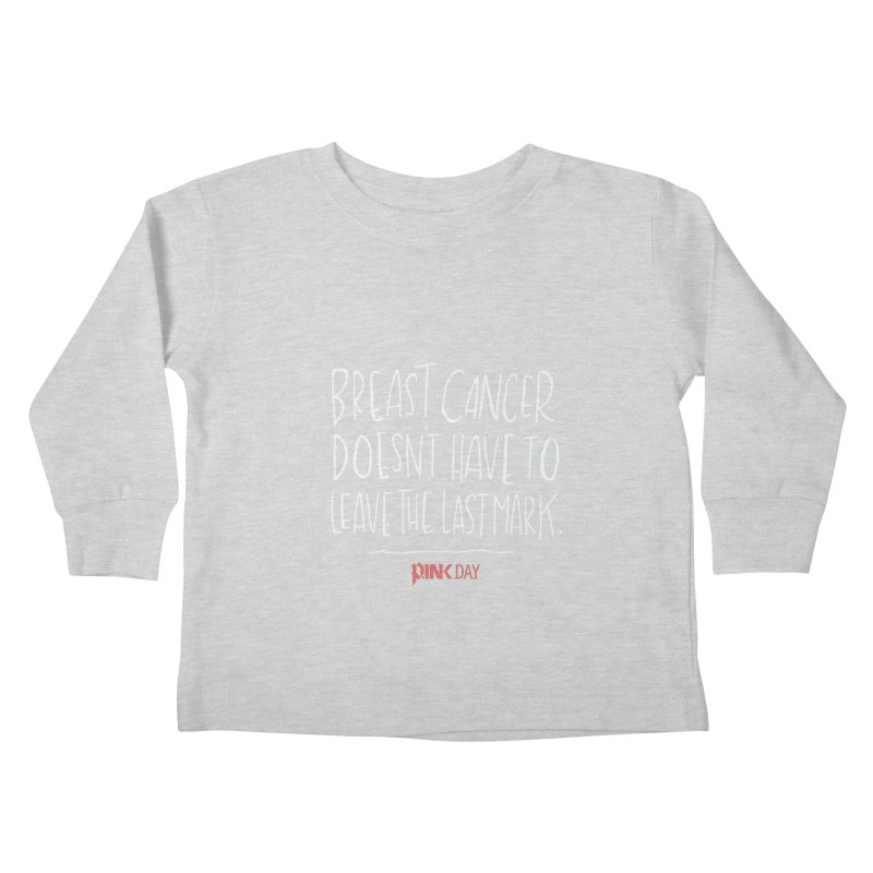 P.ink Day - A Scar You Choose / Alt - Permanent Collection Kids Toddler Longsleeve T-Shirt by P.INK—don't let breast cancer leave the last mark