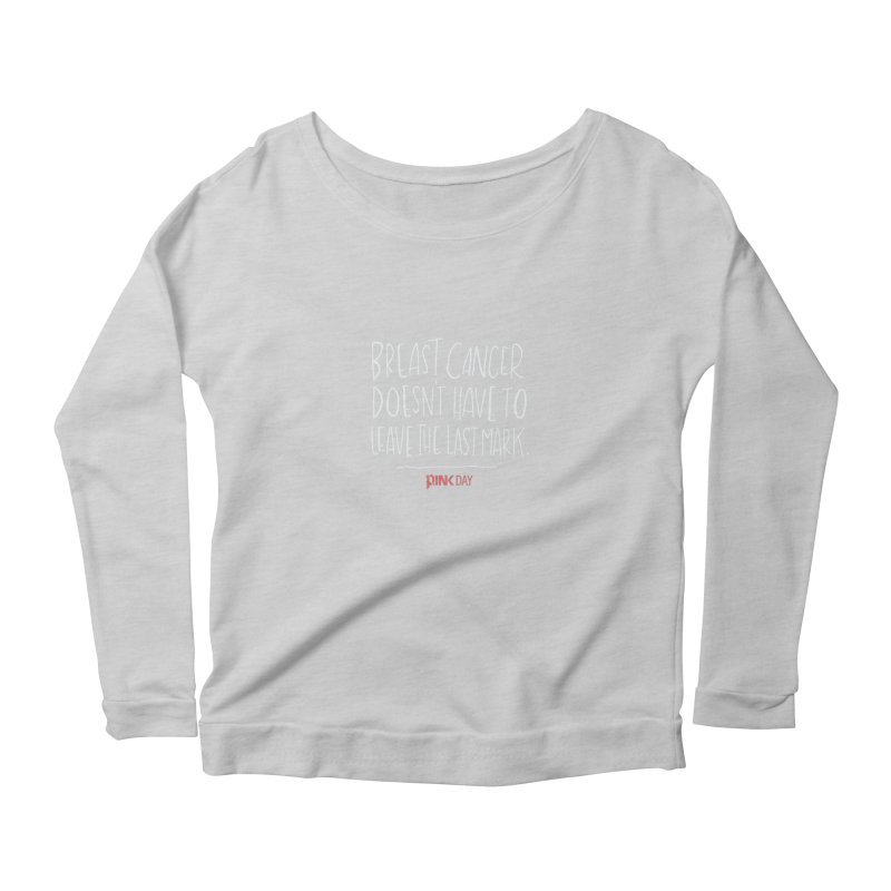 P.ink Day - A Scar You Choose / Alt - Permanent Collection Women's Longsleeve Scoopneck  by P.INK—don't let breast cancer leave the last mark
