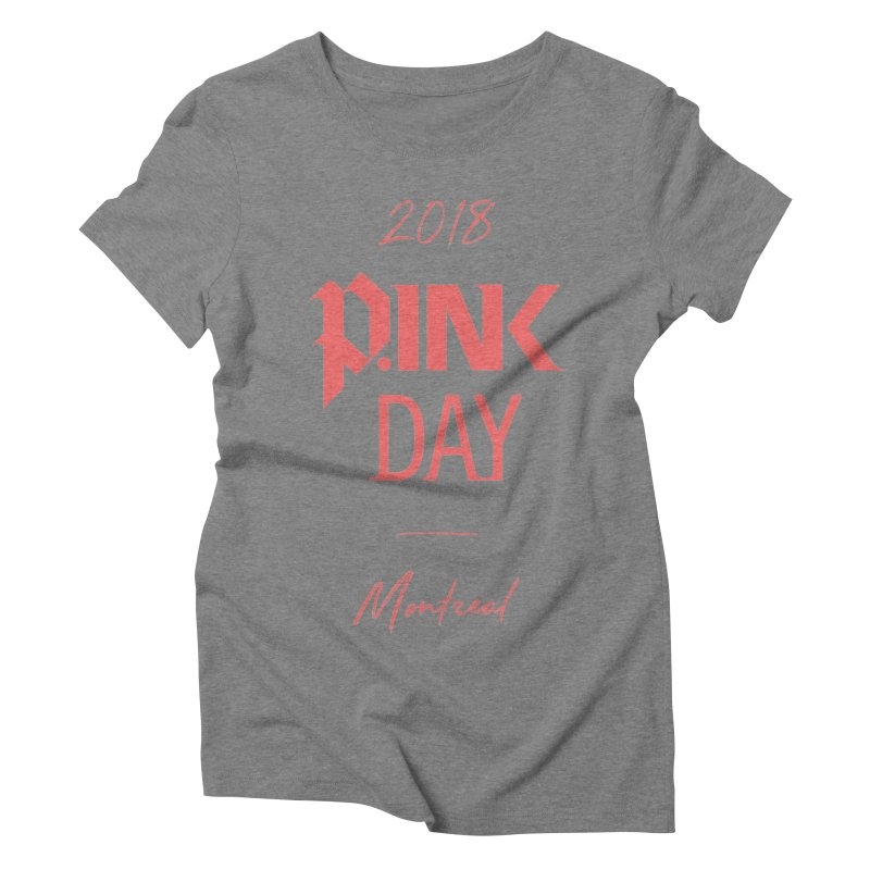 P.Ink 2018 Montreal Women's Triblend T-Shirt by P.INK—don't let breast cancer leave the last mark