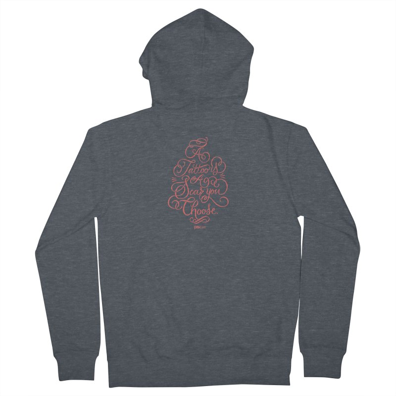 P.ink Day A Tattoo Is a Scar You Choose / Red Wear Men's Zip-Up Hoody by P.INK—don't let breast cancer leave the last mark