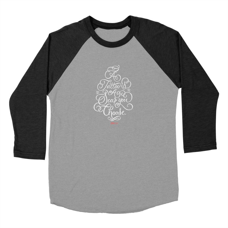 P.ink Day A Tattoo Is a Scar You Choose / White Wear Men's Baseball Triblend T-Shirt by P.INK—don't let breast cancer leave the last mark