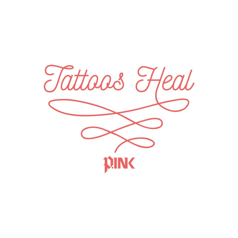 P.ink Tattoos Heal Wear Women's Fitted T-Shirt by P.INK—don't let breast cancer leave the last mark