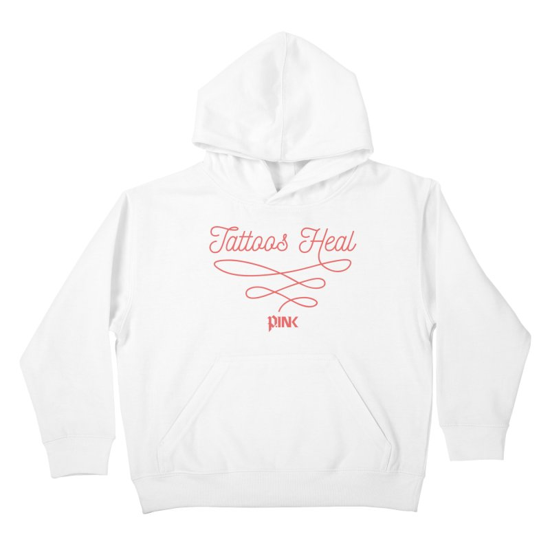 P.ink Tattoos Heal Wear Kids Pullover Hoody by P.INK—don't let breast cancer leave the last mark