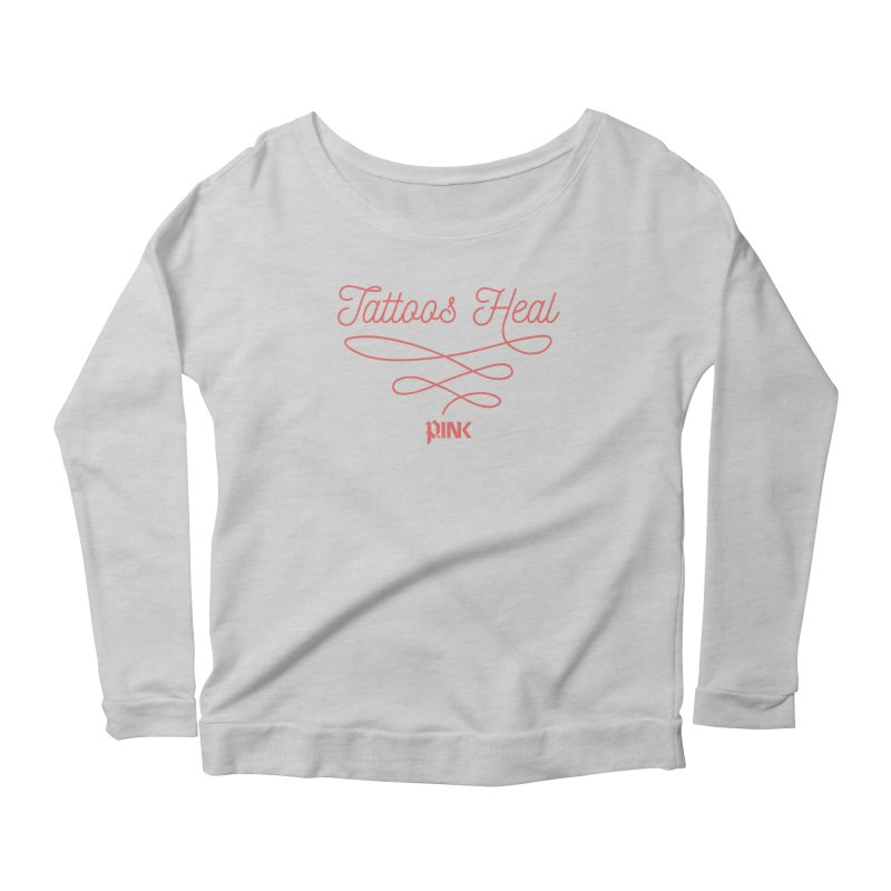 P.ink Tattoos Heal Wear Women's Longsleeve Scoopneck  by P.INK—don't let breast cancer leave the last mark
