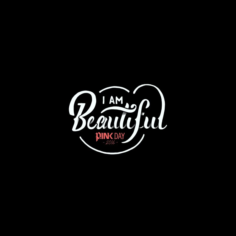 P.ink Day 2016 I Am Beautiful / White Wear Men's T-shirt by P.INK—don't let breast cancer leave the last mark