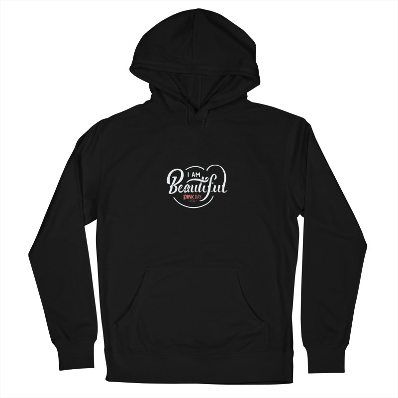 P.ink Day 2016 I Am Beautiful / White Wear Men's Pullover Hoody by P.INK—don't let breast cancer leave the last mark