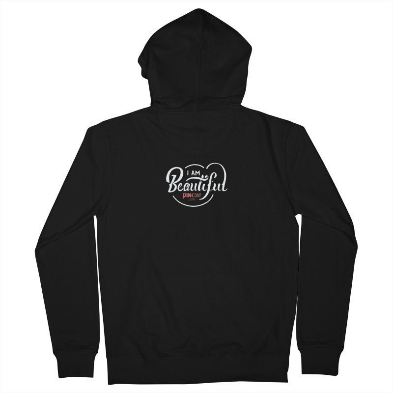 P.ink Day 2016 I Am Beautiful / White Wear Women's Zip-Up Hoody by P.INK—don't let breast cancer leave the last mark
