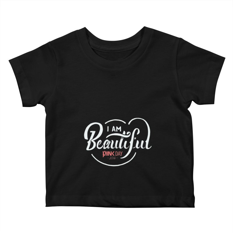 P.ink Day 2016 I Am Beautiful / White Wear Kids Baby T-Shirt by P.INK—don't let breast cancer leave the last mark