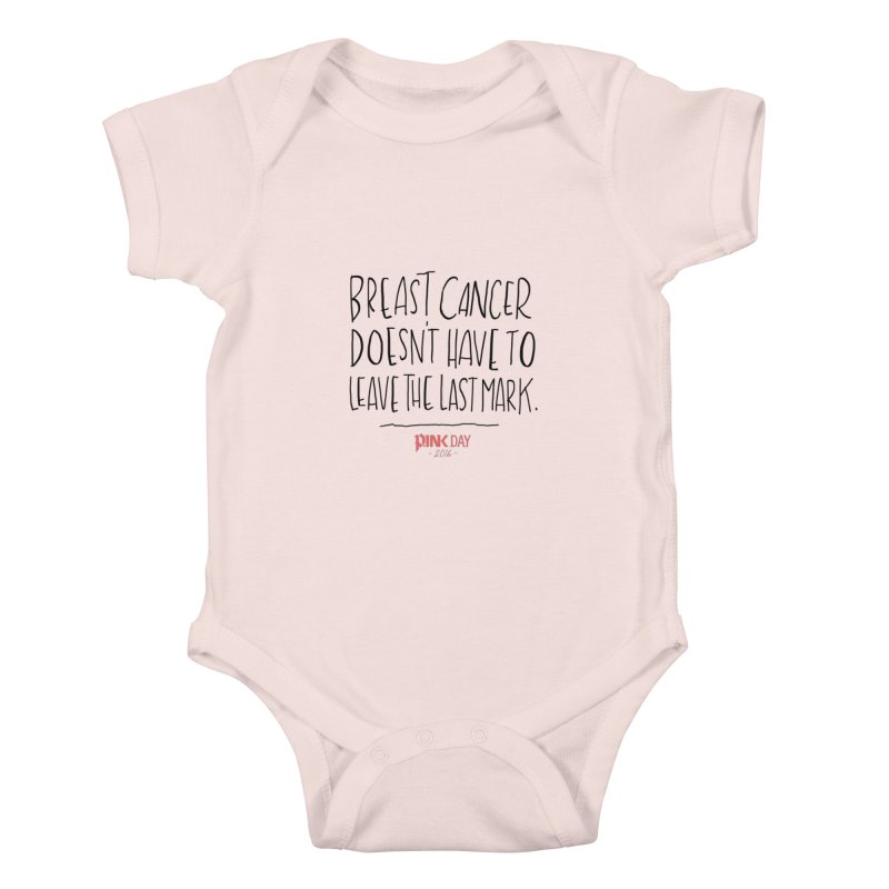P.ink Day 2016 Breast Cancer Doesn't Have to Leave the Last Mark / Black Wear Kids Baby Bodysuit by P.INK—don't let breast cancer leave the last mark