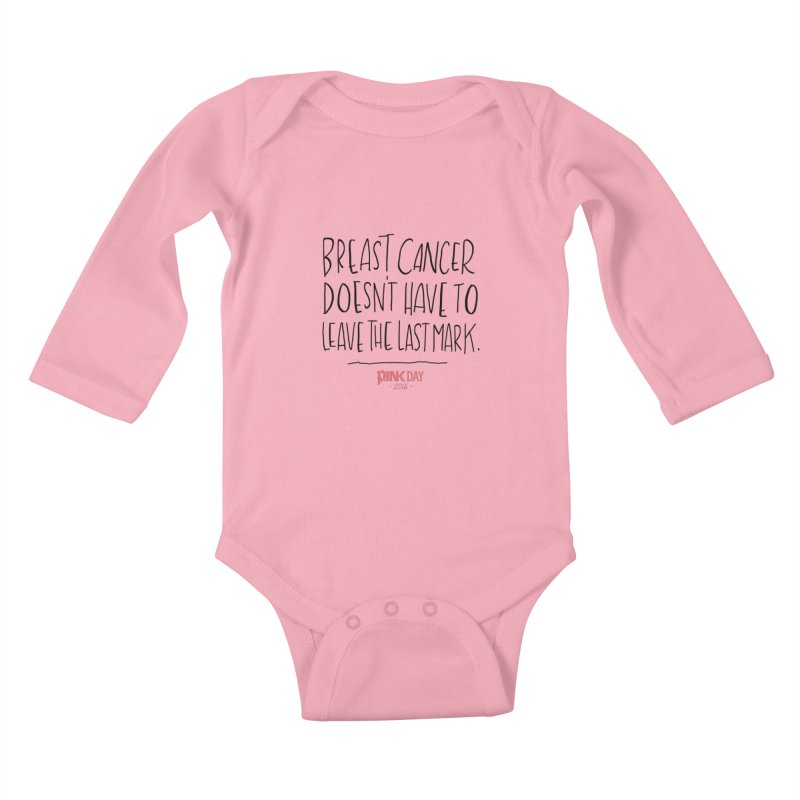 P.ink Day 2016 Breast Cancer Doesn't Have to Leave the Last Mark / Black Wear Kids Baby Longsleeve Bodysuit by P.INK—don't let breast cancer leave the last mark