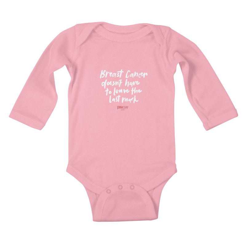 P.ink Day 2016 Breast Cancer Doesn't Have to Leave the Last Mark / Brushed White Wear Kids Baby Longsleeve Bodysuit by P.INK—don't let breast cancer leave the last mark