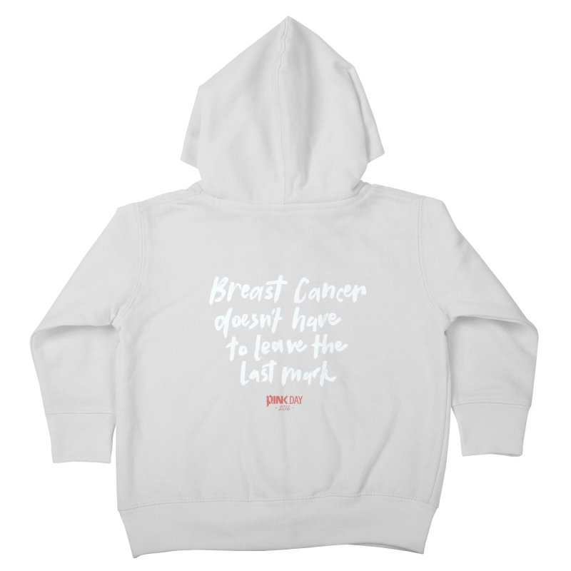 P.ink Day 2016 Breast Cancer Doesn't Have to Leave the Last Mark / Brushed White Wear Kids Toddler Zip-Up Hoody by P.INK—don't let breast cancer leave the last mark