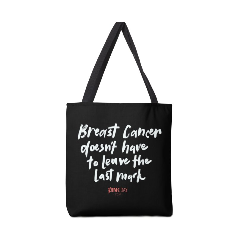 P.ink Day 2016 Breast Cancer Doesn't Have to Leave the Last Mark / Brushed White Wear Accessories Bag by P.INK—don't let breast cancer leave the last mark