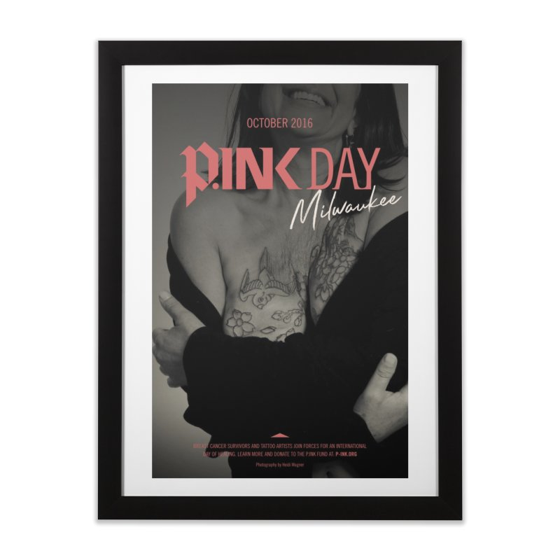 P.ink Day 2016 Poster - Milwaukee   by P.INK—don't let breast cancer leave the last mark