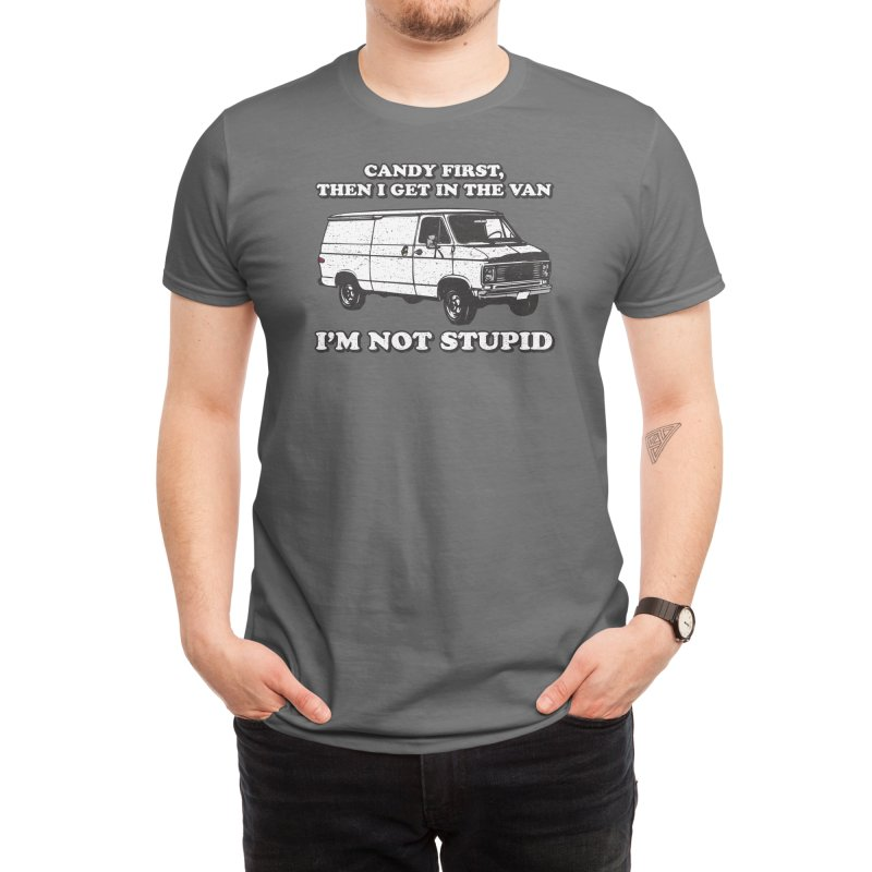 Funny Free Candy Design - Candy First Then I Get In the Van I'm Not Stupid Men's T-Shirt by Pink Donut Graphic Tees