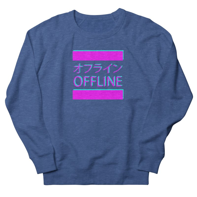 OFFLINE Women's Sweatshirt by pinksyrup's Artist Shop