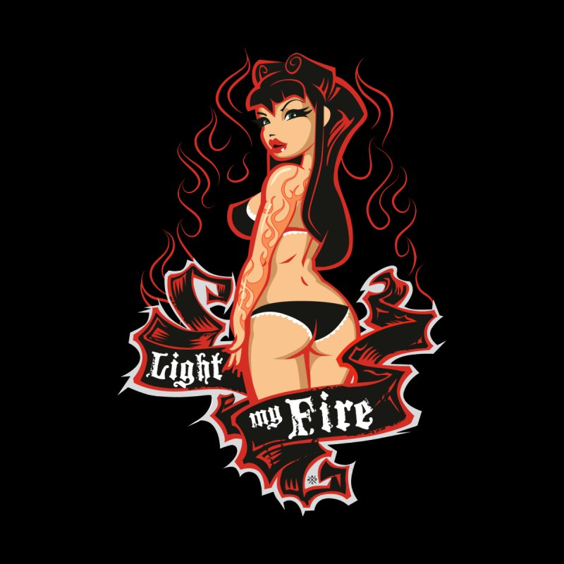 """Light My Fire"": burn, boy, burn! Women's T-Shirt by Pinupart.it - Mad Mac Art"