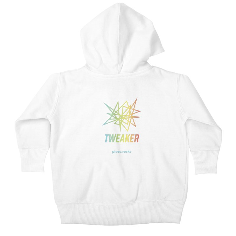 TWEAKER Kids Baby Zip-Up Hoody by pipes's Artist Shop