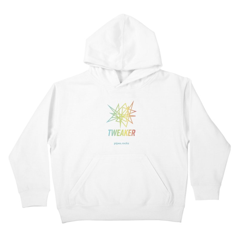 TWEAKER Kids Pullover Hoody by pipes's Artist Shop