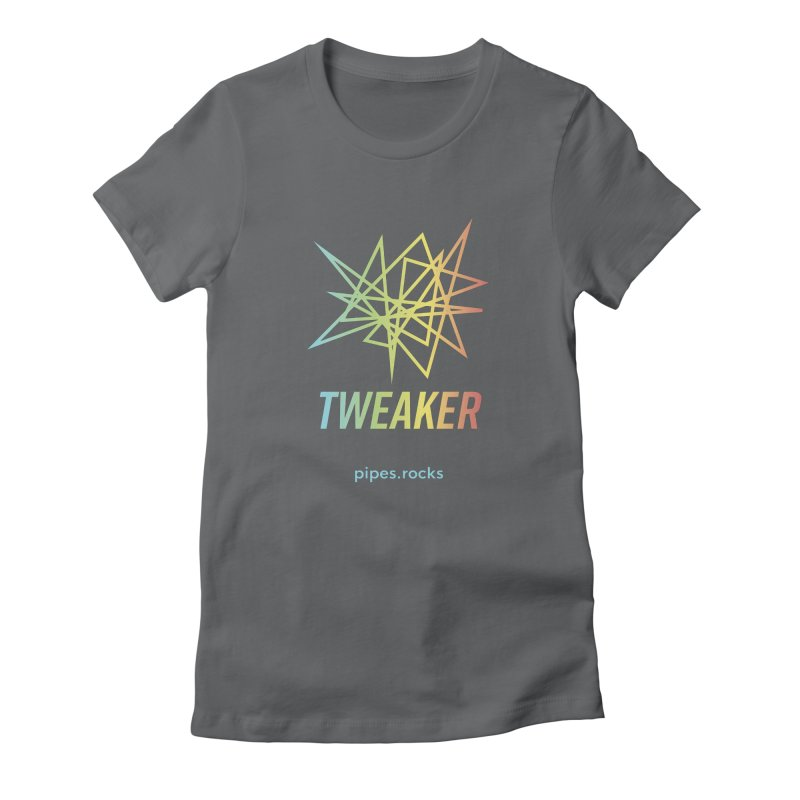 TWEAKER Women's Fitted T-Shirt by pipes's Artist Shop