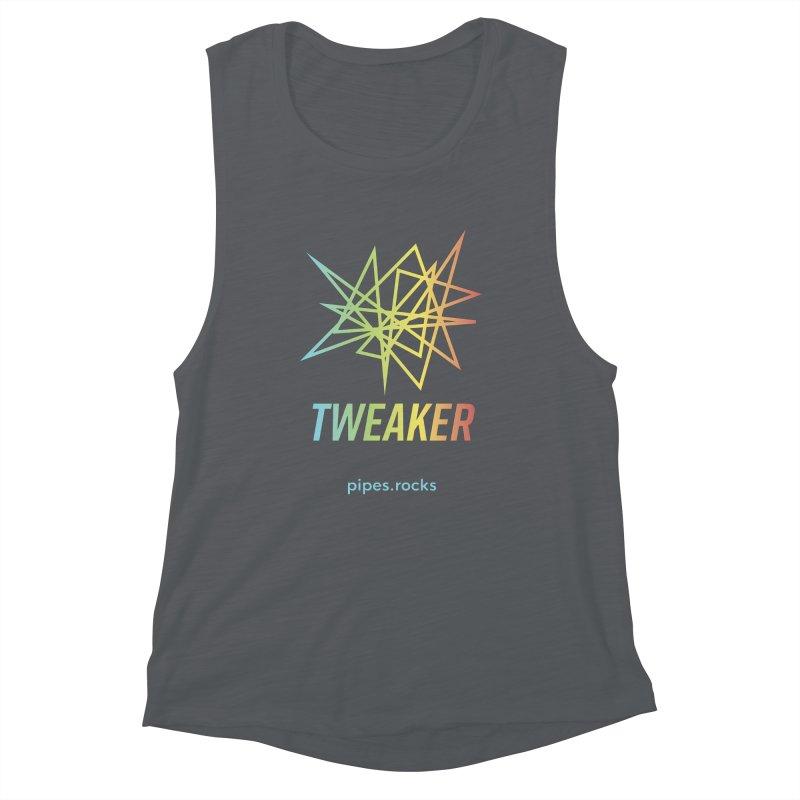 TWEAKER Women's Muscle Tank by pipes's Artist Shop