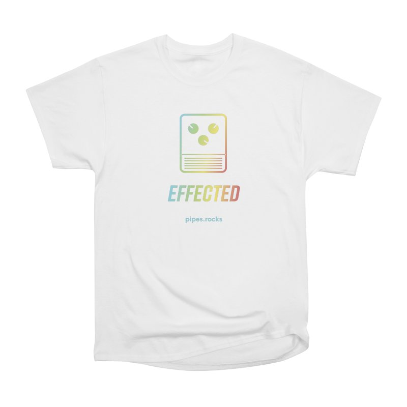 EFFECTED Women's Heavyweight Unisex T-Shirt by pipes's Artist Shop