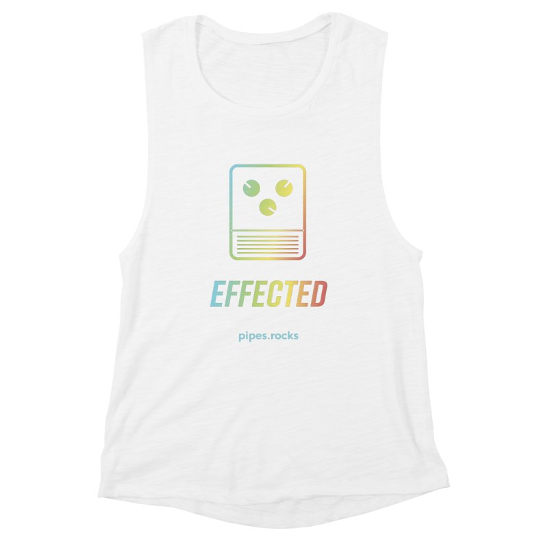 EFFECTED Women's Muscle Tank by pipes's Artist Shop