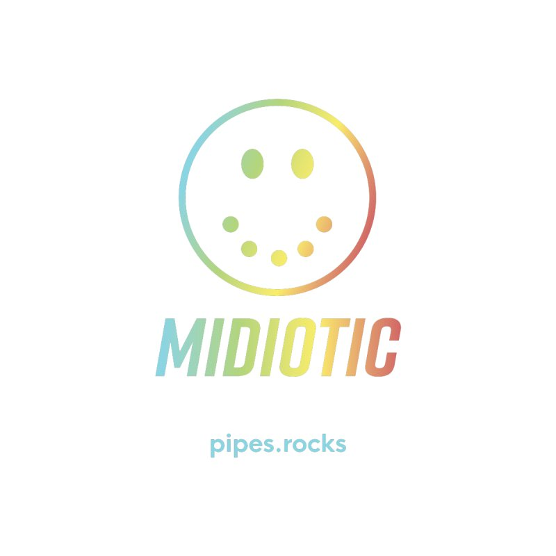 MIDIOTIC   by pipes's Artist Shop
