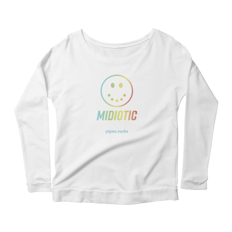 MIDIOTIC Women's Scoop Neck Longsleeve T-Shirt by pipes's Artist Shop