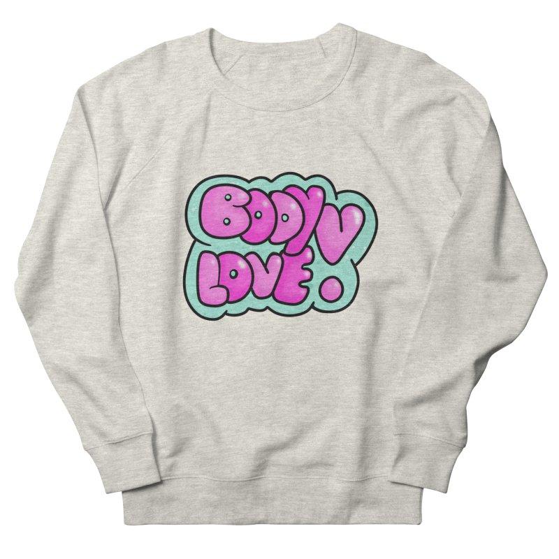 Body Love Women's Sweatshirt by Piratart Illustration