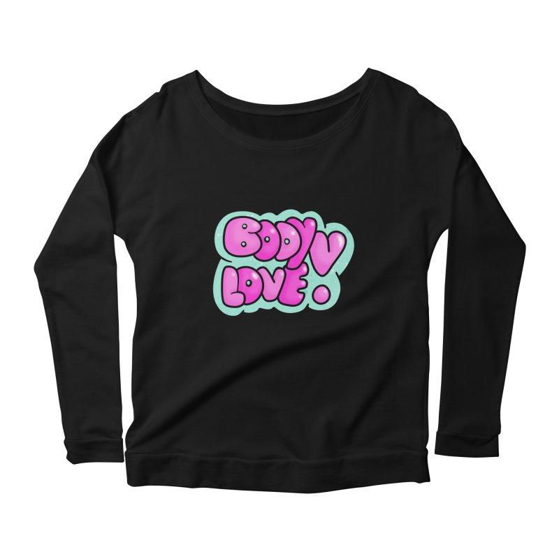 Body Love Women's Longsleeve Scoopneck  by Piratart Illustration