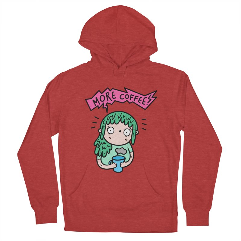 More Coffee! Women's French Terry Pullover Hoody by Piratart Illustration