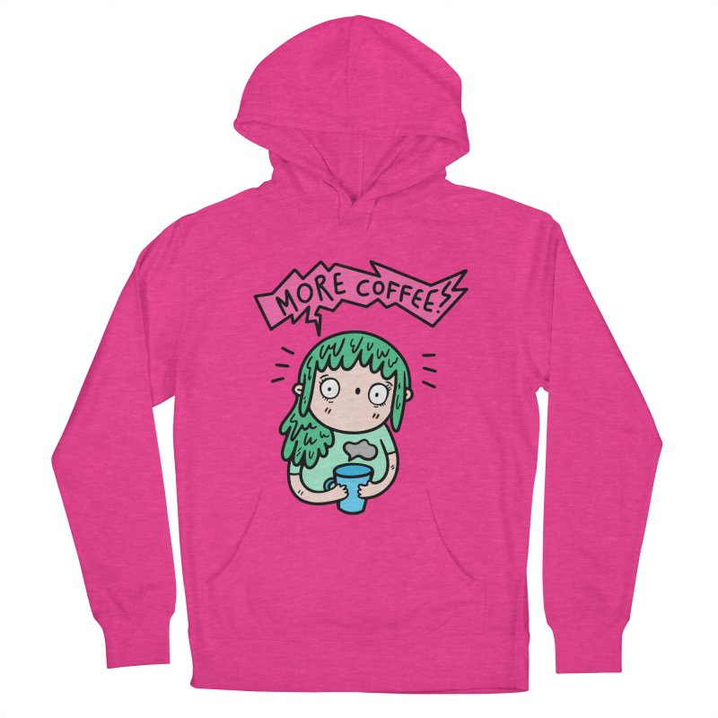 More Coffee! Women's Pullover Hoody by Piratart Illustration