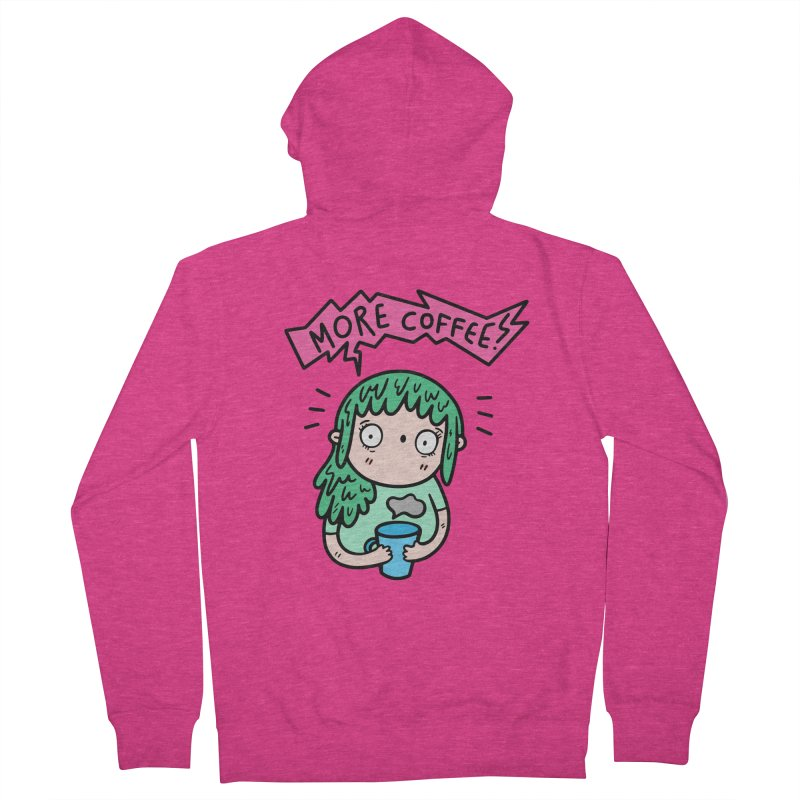 More Coffee! Women's Zip-Up Hoody by Piratart Illustration