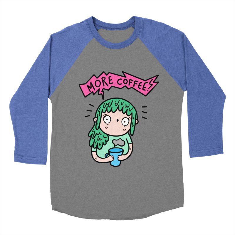 More Coffee! Women's Baseball Triblend Longsleeve T-Shirt by Piratart Illustration