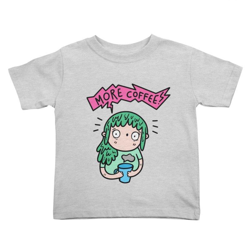 More Coffee! Kids Toddler T-Shirt by Piratart Illustration